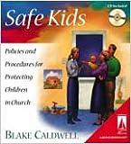 Safe Kids, Blake Caldwell, 0834120852