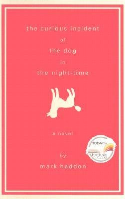 [ The Curious Incident of the Dog in the Night-Time [ THE CURIOUS INCIDENT OF THE DOG IN THE NIGHT-TIME ] By Haddon, Mark ( Author )Jul-31-2003 Hardcover