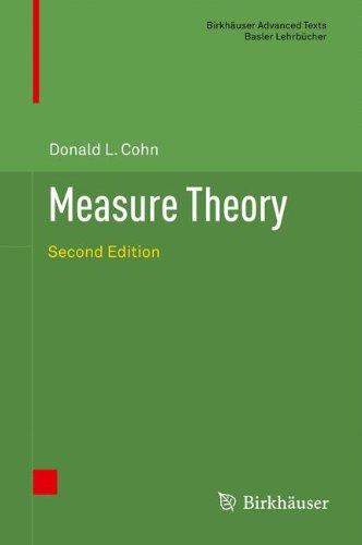 Measure Theory: Second Edition (Birkhäuser Advanced Texts   Basler Lehrbücher)