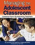 Managing the Adolescent Classroom 9780761931065