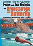 David Marsh: Swimming Faster the Auburn Way: Training and Race Strategies for Breaststroke and Butterfly (DVD)