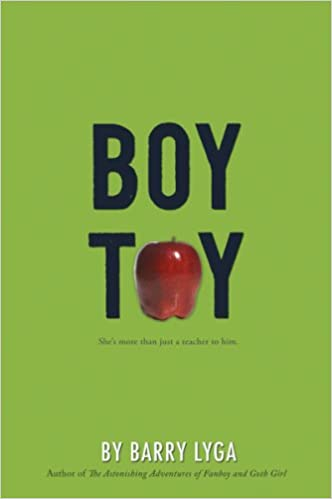 Amazon.com: Boy Toy (9780547076348): Lyga, Barry: Books