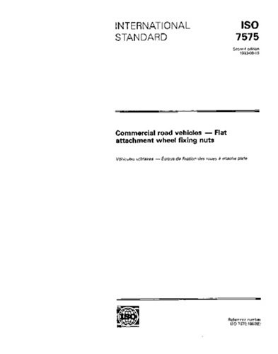 Download ISO 7575:1993, Commercial road vehicles - Flat attachment wheel fixing nuts ebook