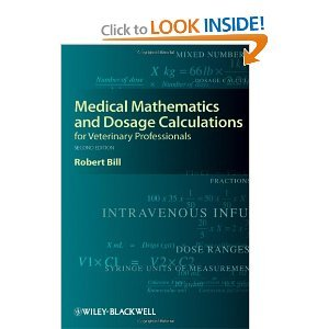 Medical Mathematicsand DosageCalculations for Veterinary2nd (Second) edition byBill pdf epub