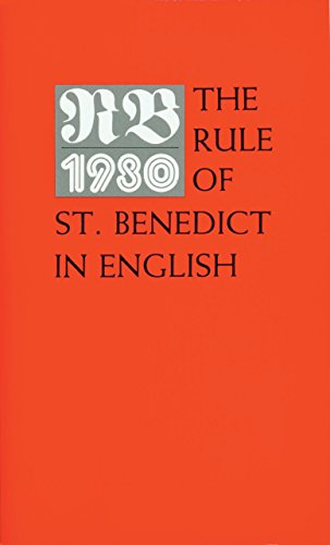 RB 1980: The Rule of St. Benedict in English (Rule Of Saint Benedict)