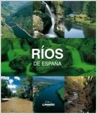 Ríos de España. Lunwerg Medium: Amazon.es: Araújo, Joaquín: Libros