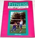 Fitness for College and Life, William E. Prentice, 0801678544