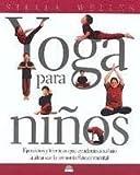 Yoga para Ninos, S. Weller, 8495456710