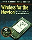 Wireless for the Newton, Julie McKeehan and Neil Rhodes, 012484801X
