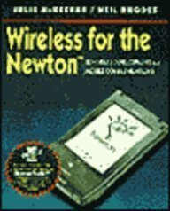 Wireless for the Newton: Software Development for Mobile Communications