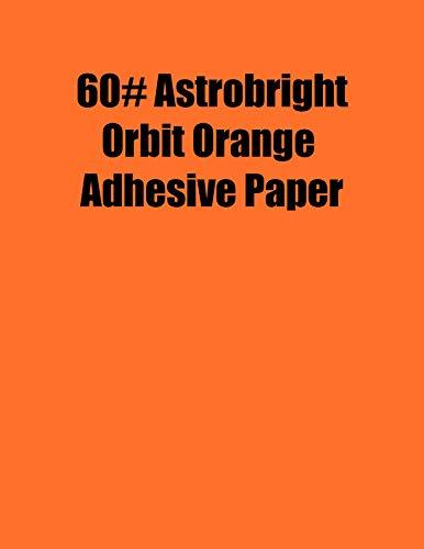 Spinnaker Coating Astrobright Orbit Orange 60# Adhesive Paper, Strip-Tac Plus, Permanent, 8.5 x 11, 100 Sheets/Box ()