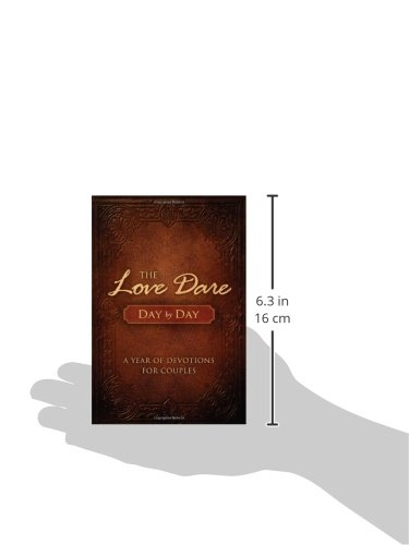 The Love Dare Day By Day A Year Of Devotions For Couples Stephen