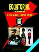 Read Online Equatorial Guinea Business Intelligence Report PDF