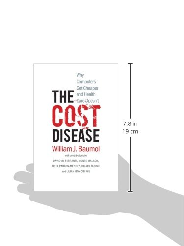 baumols cost disease Current economic issues baumols cost disease is unpopular with politician from both ends of the political spectrum why is that is baumols cost disease likely to remain relevant to the debate about public services.