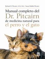 Descargar Libro Manual Completo Del Dr. Pitcairn De Medicina Natural Para El Perro Y El Gato Richard H. Pitcairn