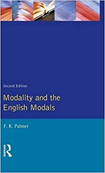 Book Modality and the English Modals (Longman Linguistics Library)