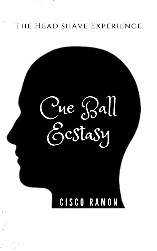 Cue Ball Ecstasy: A head shave experience