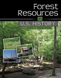 Forest Resources in U. S. History, Armstrong, James P., 0757572502