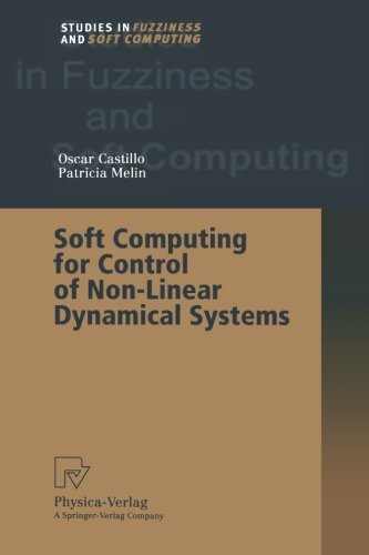 Soft Computing for Control of Non-Linear Dynamical Systems (Studies in Fuzziness and Soft Computing)