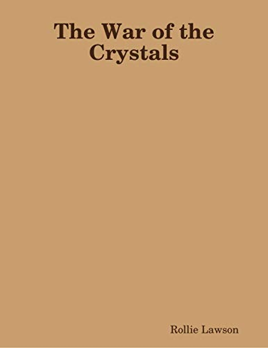 (The War of the Crystals)