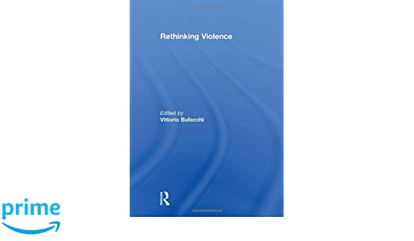 Image result for violence bufacchi routledge