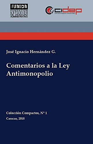 Comentarios a la Ley Antimonopolio (Colección Compactos nº 1) (Spanish Edition)