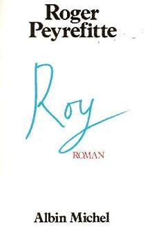 Roy par Peyrefitte