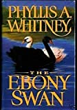 The Ebony Swan, Phyllis A. Whitney, 0385424442