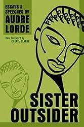 Sister Outsider(Crossing Press Feminist Series) Publisher: Crossing Press