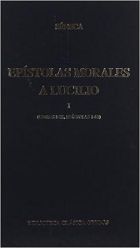 Epistolas Morales A Lucilio 1 / Moral Epistles to Lucilius ...