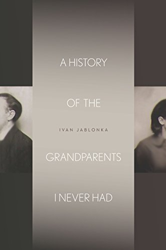 A History of the Grandparents I Never Had (Stanford Studies in Jewish History and Culture) (Number Of Jews In Europe Before Holocaust)