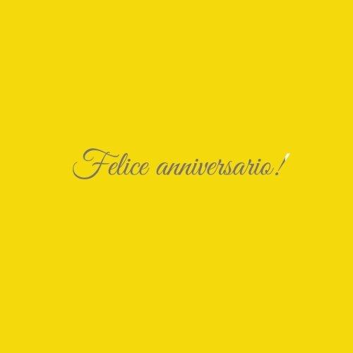Felice anniversario ......: Libro degli ospiti Felice anniversario matrimonio nozze guestbook ospiti decorazioni accessori idee regalo anniversario di ... sorella Copertina Giallo (Italian Edition)