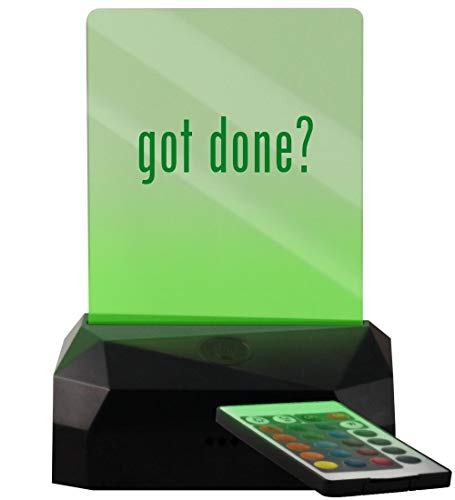 got Done? - LED USB Rechargeable Edge Lit Sign (Hat Git R Done)