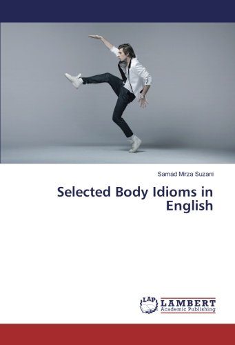 Read Online Selected Body Idioms in English pdf
