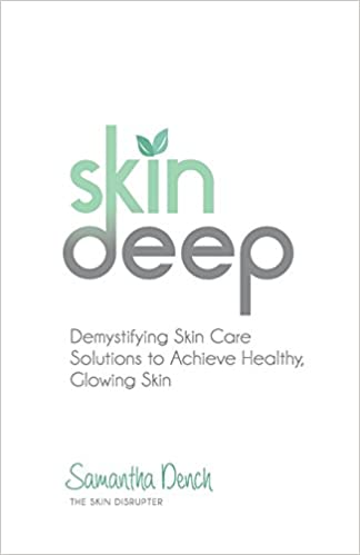 skin deep demystifying skin care solutions to achieve healthly