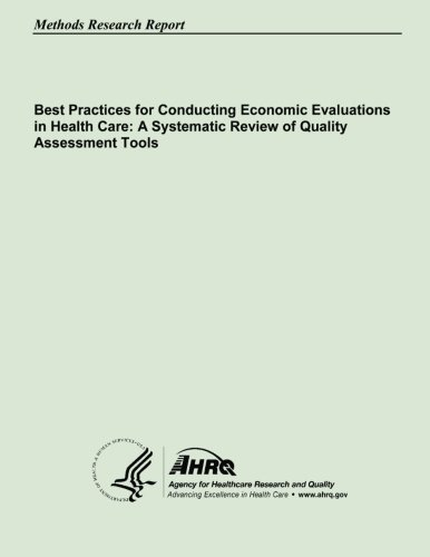 Read Online Best Practices for Conducting Economic Evaluations in Health Care: A Systematic Review of Quality Assessment Tools pdf