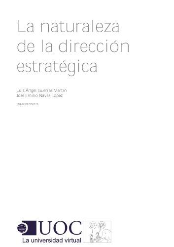 La naturaleza de la dirección estratégica (Spanish Edition)