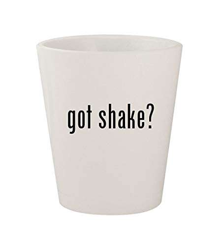 got shake? - Ceramic White 1.5oz Shot Glass