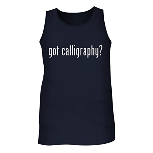 Tracy Gifts Got Calligraphy? - Men's Adult Tank Top, Navy, XX-Large