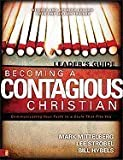 Becoming a Contagious Christian Leader`s Guide [PB,2007]