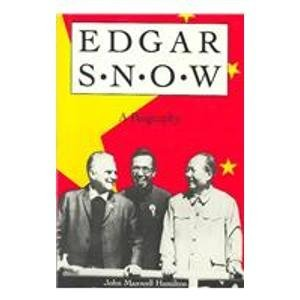 Edgar Snow: A Biography by Indiana University Press