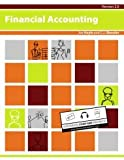 Financial Accounting, v. 2.0, Joe Ben Hoyle and C. J. Skender, 1453343873