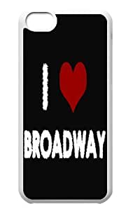 I Love Broadway Hard Durable Back Case Protective For Your iphone 5cC Skin