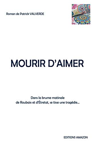Mourir d'aimer (French Edition)