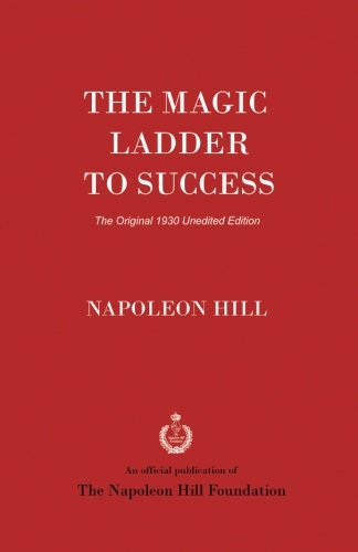 The Magic Ladder to Success: The Original 1930 Unedited Edition