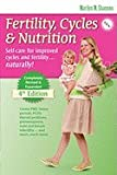 Fertility, Cycles and Nutrition 4th Edition, by Marilyn M. Shannon. Publisher: Couple to Couple League (January 1, 2009)