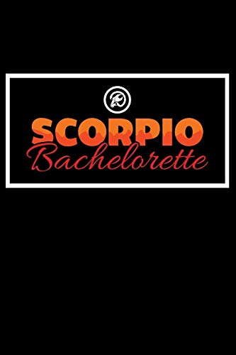 Journal: Scorpio Bachelorette Party Bride Zodiac Shower Black Lined Notebook Writing Diary - 120 Pages 6 x 9 por InGENIUS Publications