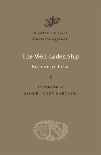 The Well-Laden Ship (Dumbarton Oaks Medieval Library)