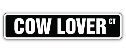 """COW LOVER Street Sign farmer collector cattle farm farmer   Indoor/Outdoor   24"""" Wide Plastic Sign"""