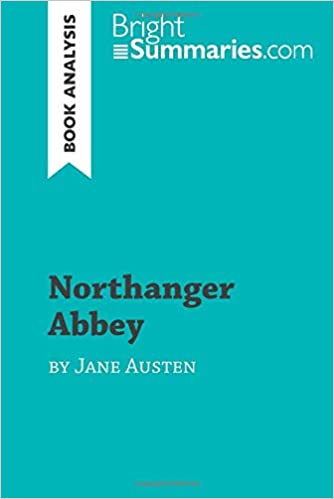 Northanger Abbey By Jane Austen Book Analysis Detailed Summary